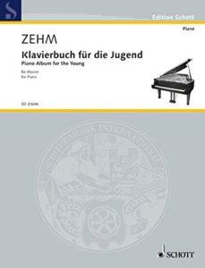 Schott 20644 Zehm Klavierbuch für die Jugend
